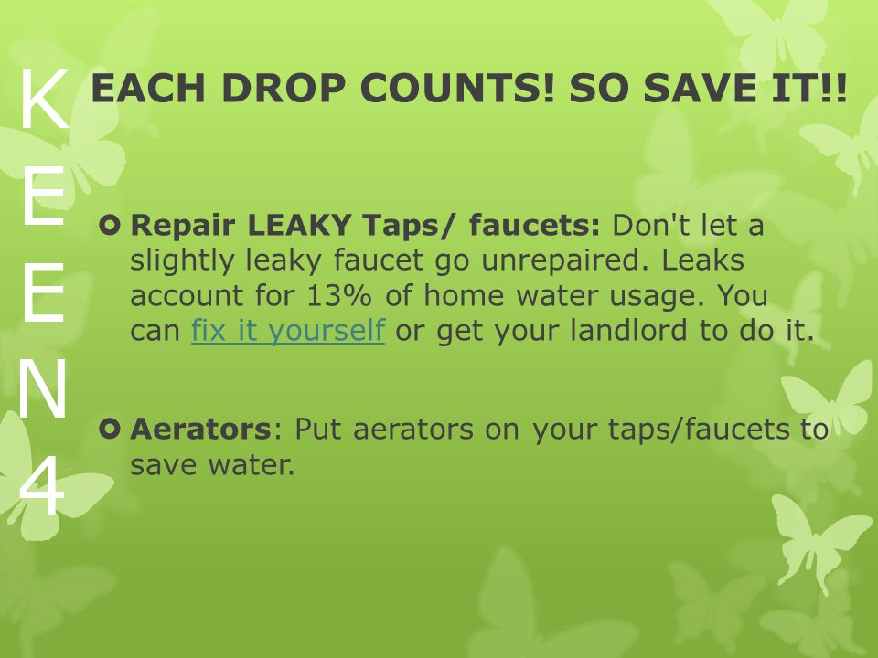 EACH DROP COUNTS. SO SAVE IT!.