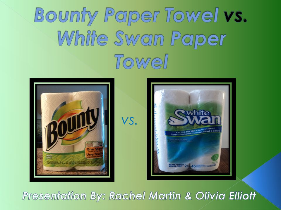 Vs Bounty Paper Towels Have Built Their Reputation