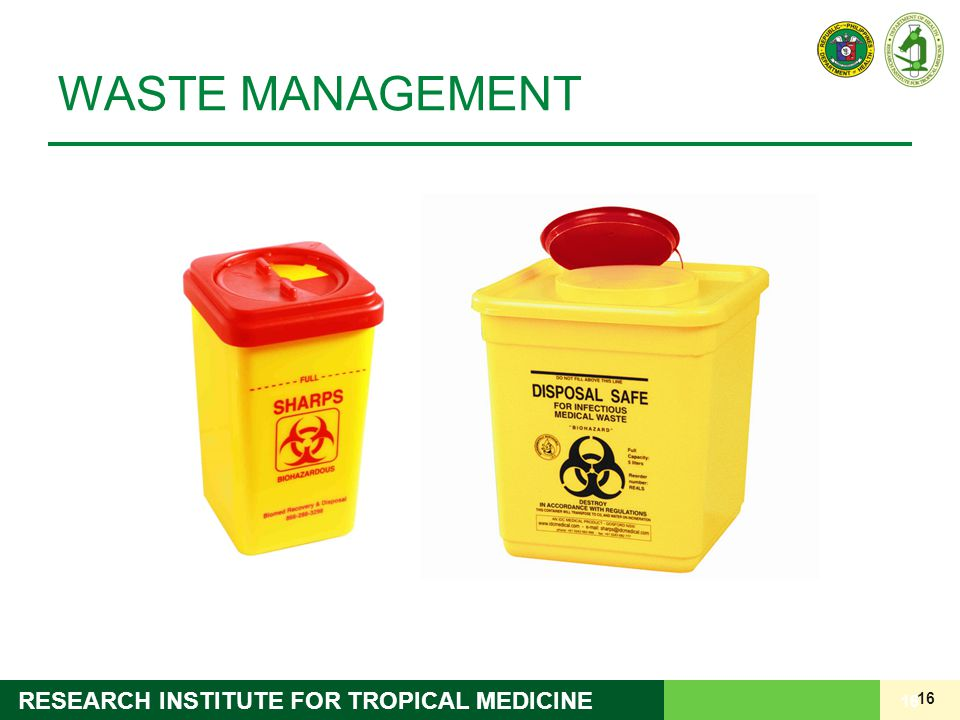 16 RESEARCH INSTITUTE FOR TROPICAL MEDICINE WASTE MANAGEMENT 16