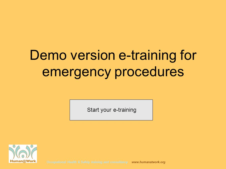 Occupational Health & Safety training and consultancy   Demo version e-training for emergency procedures Start your e-training