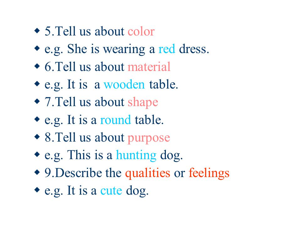 Functions of adjectives  1.Tell us who possesses the thing  e.g.