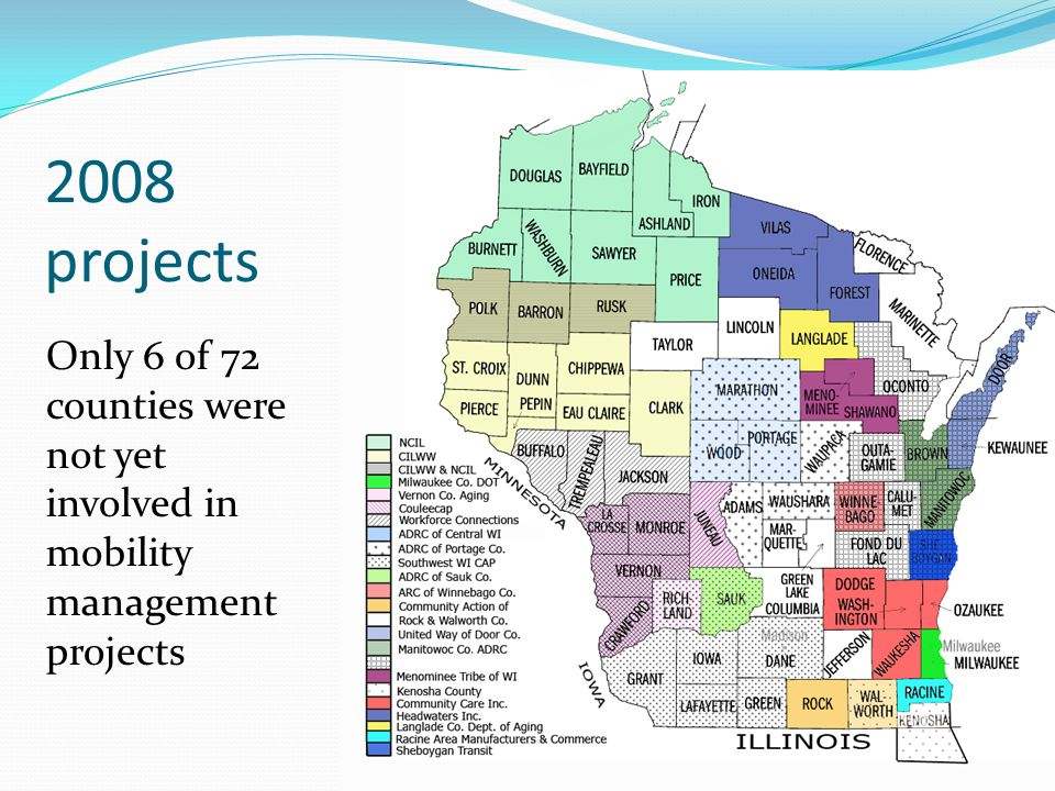 2008 projects Only 6 of 72 counties were not yet involved in mobility management projects