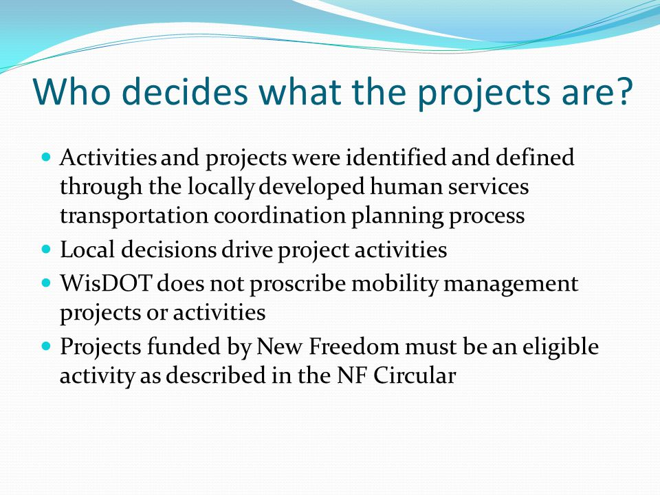 Who decides what the projects are.