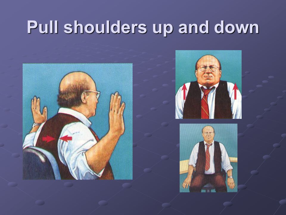 Pull shoulders up and down