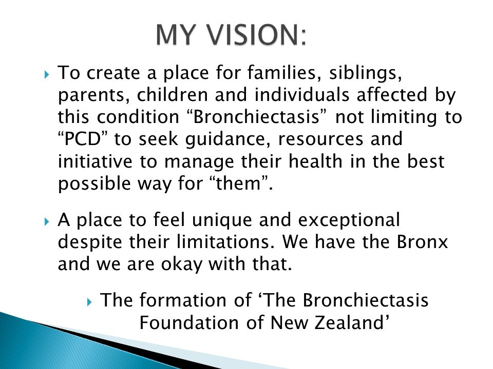 My Journey with Bronchiectasis as a: Young Maori Child and now as a