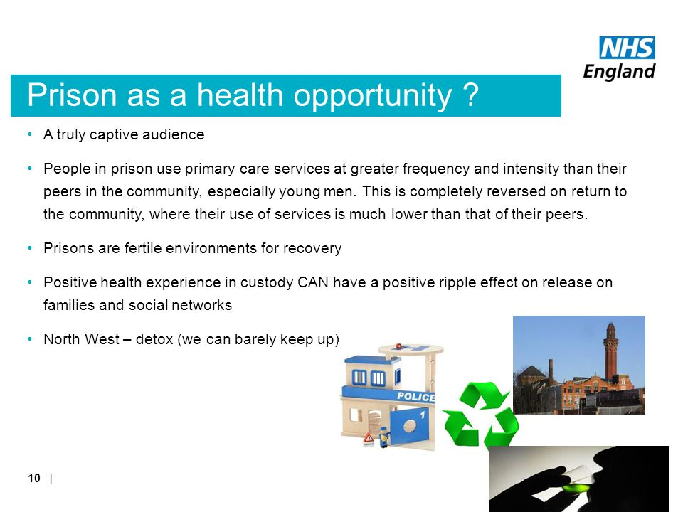 Prison as a health opportunity .