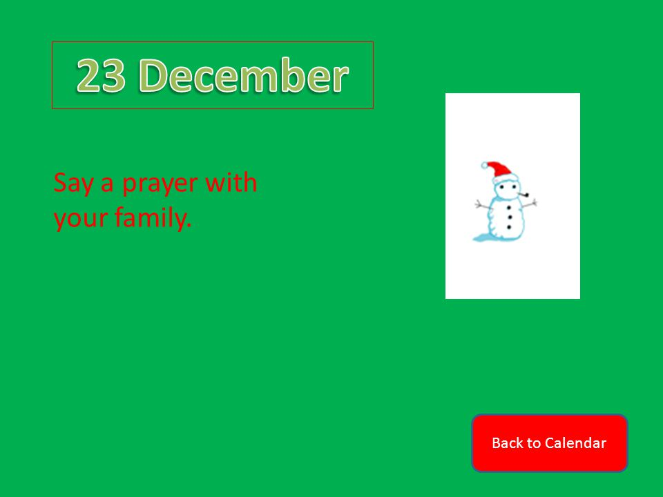 Back to Calendar Say a prayer with your family.