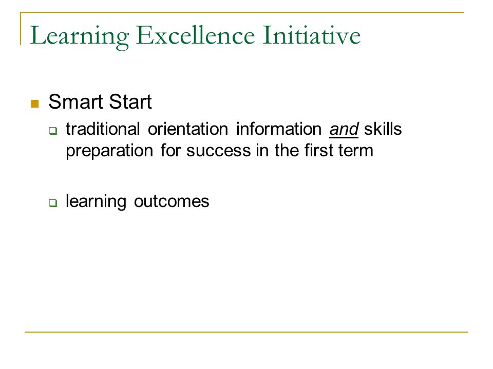 Smart Start  traditional orientation information and skills preparation for success in the first term  learning outcomes