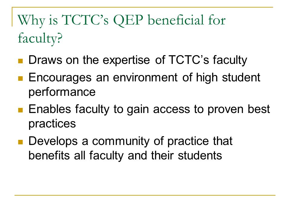 Why is TCTC's QEP beneficial for faculty.