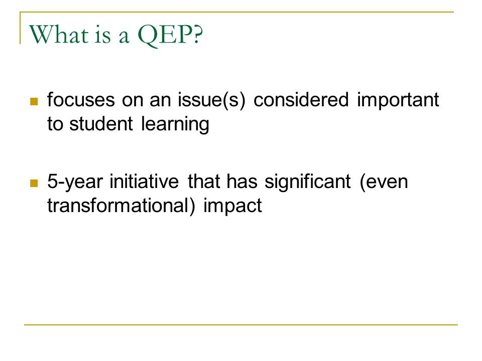 What is a QEP.
