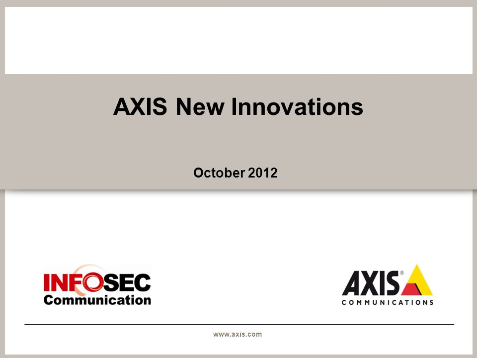 AXIS New Innovations October 2012