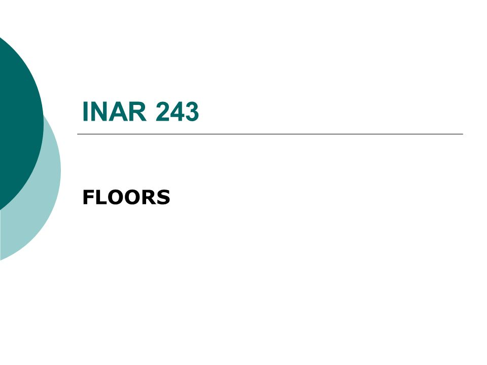 INAR 243 FLOORS