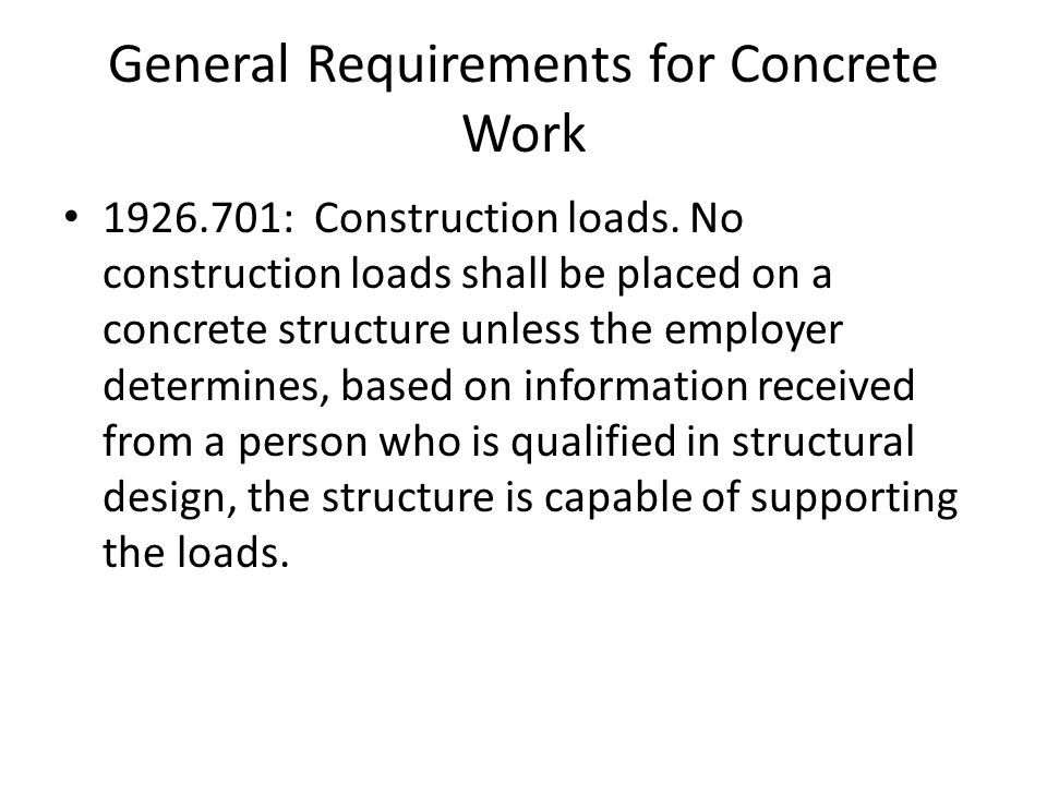 General Requirements for Concrete Work : Construction loads.