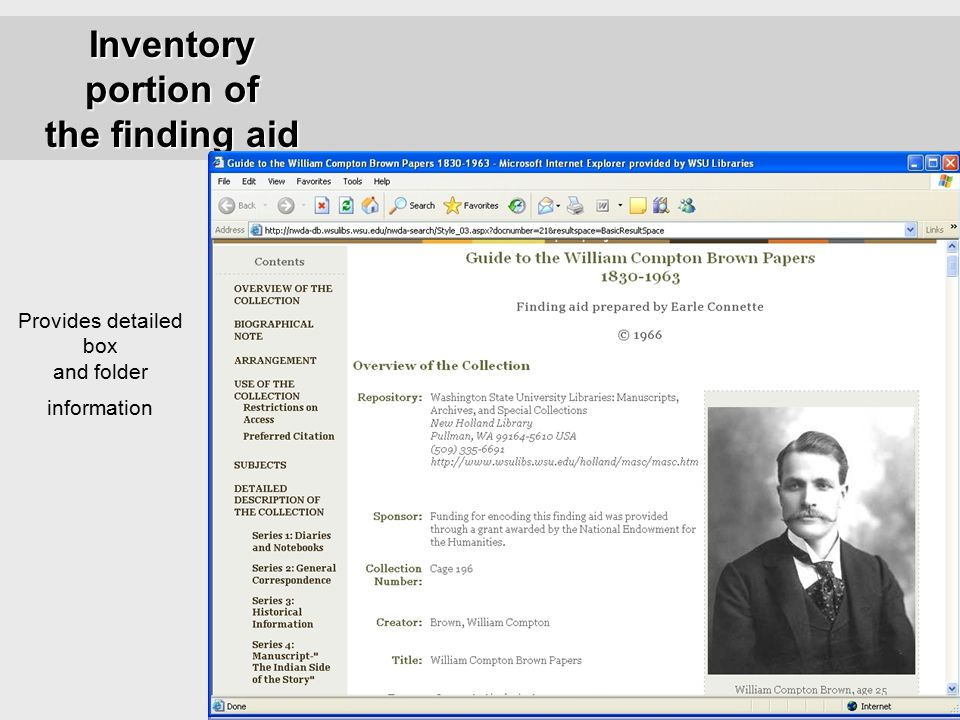 15 Inventory portion of the finding aid Provides detailed box and folder information
