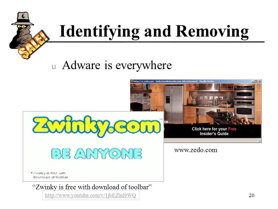 Identifying and Removing u Adware is everywhere 20   Zwinky is free with download of toolbar