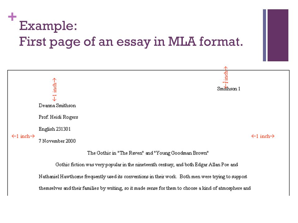 + Example: First page of an essay in MLA format.