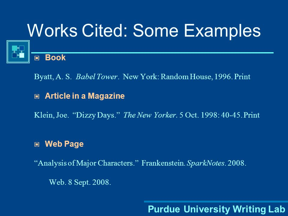 Purdue University Writing Lab Most book citations should contain the following basic information: Author's name Title of work [italicized] Publisher & copyright info.