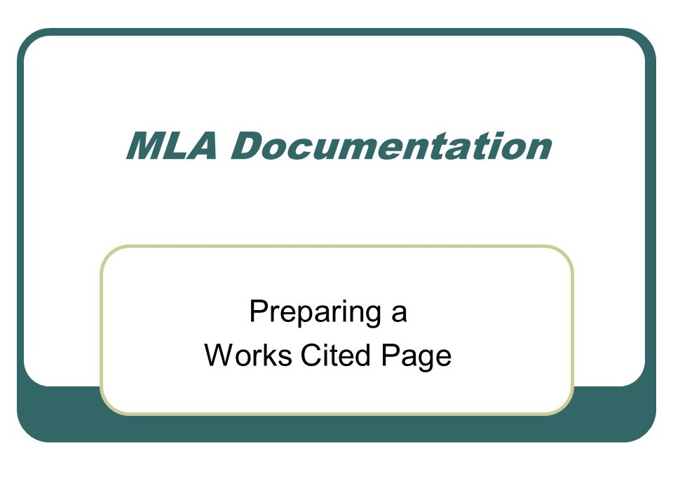 mla documentation preparing a works cited page work from a library