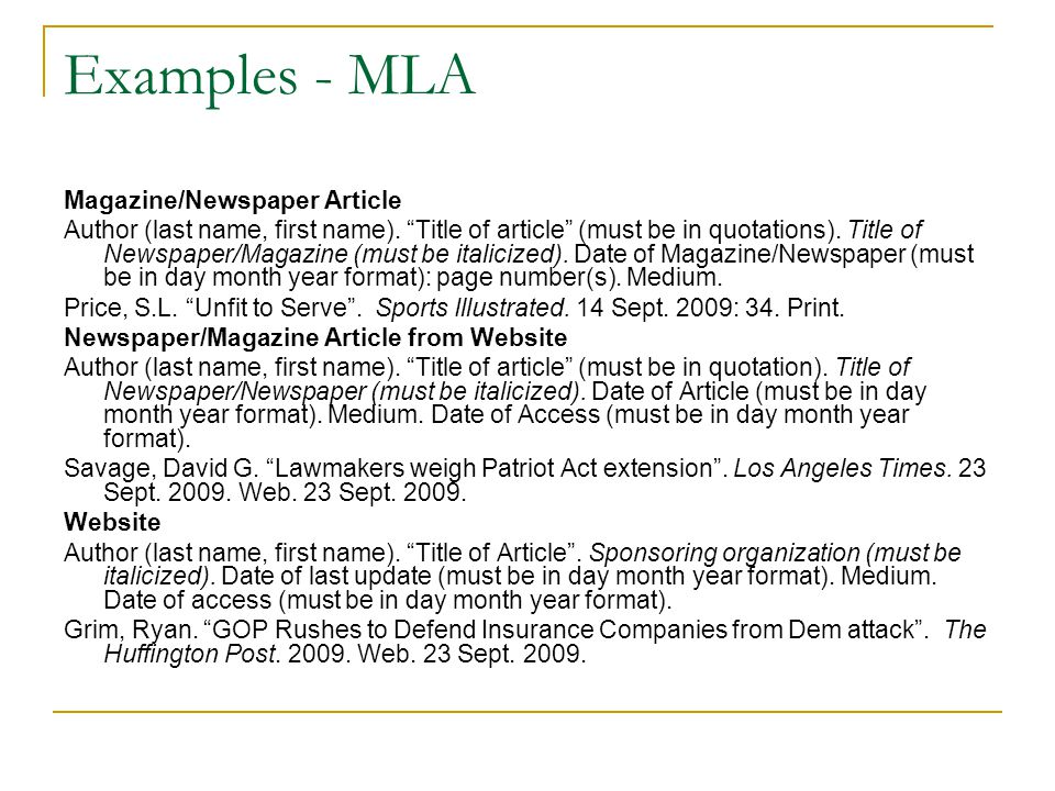 Examples - MLA Magazine/Newspaper Article Author (last name, first name).