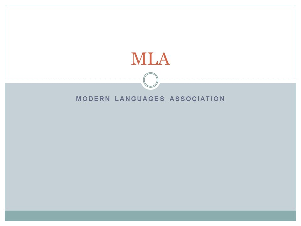 MODERN LANGUAGES ASSOCIATION MLA