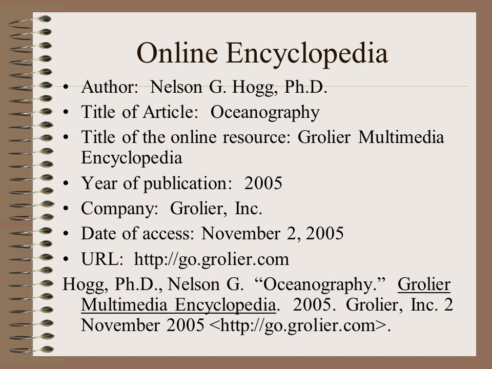 Online Encyclopedia Author: Nelson G. Hogg, Ph.D.