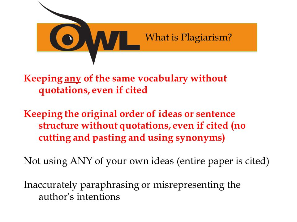 2 Keeping Any Of The Same Vocabulary Without Quotations Even If Cited Original Order Ideas Or Sentence Structure