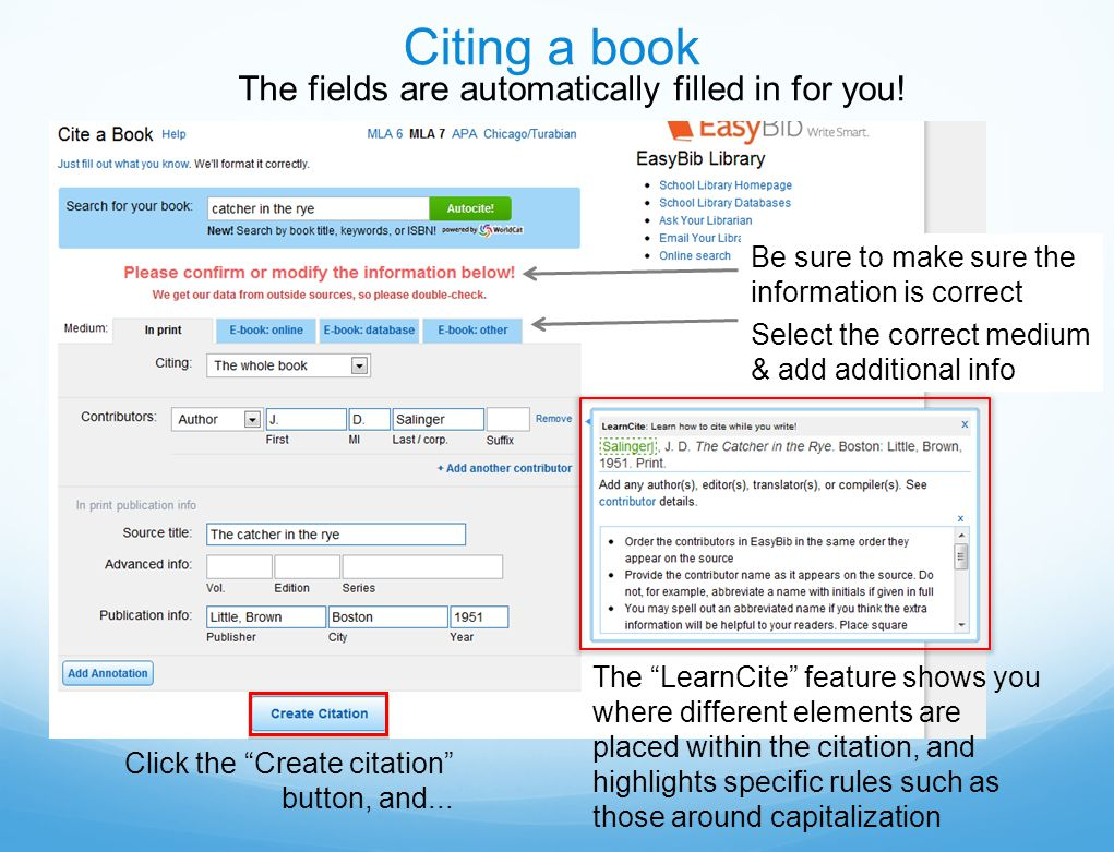 Click the Create citation button, and... The fields are automatically filled in for you.