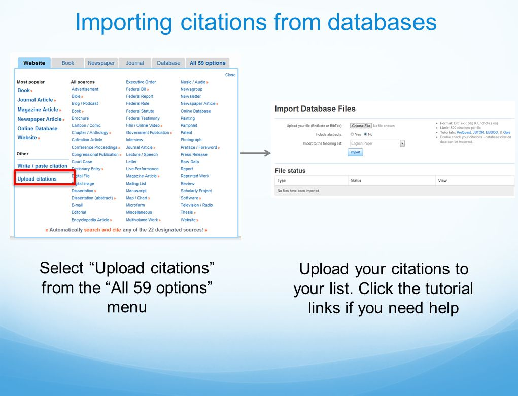 Importing citations from databases Select Upload citations from the All 59 options menu Upload your citations to your list.