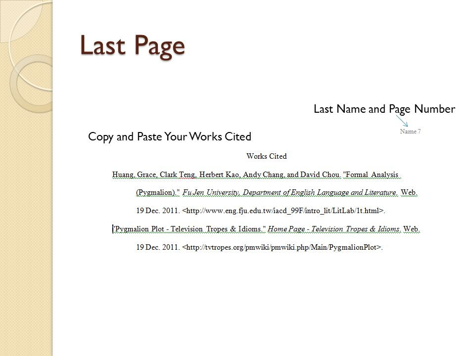 Last Page Copy and Paste Your Works Cited Last Name and Page Number