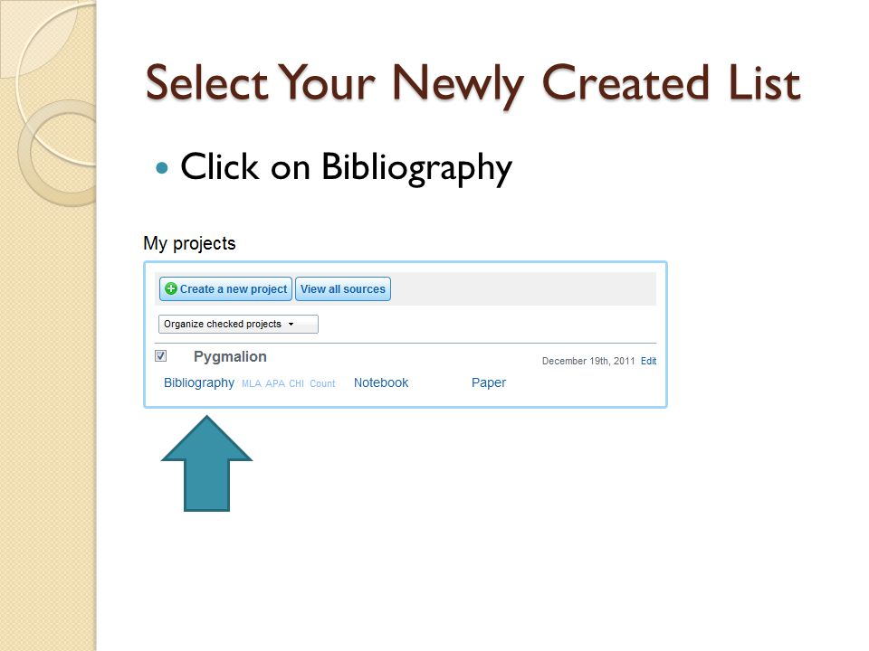 Select Your Newly Created List Click on Bibliography