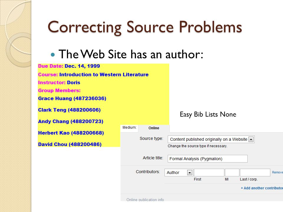 Correcting Source Problems The Web Site has an author: Easy Bib Lists None