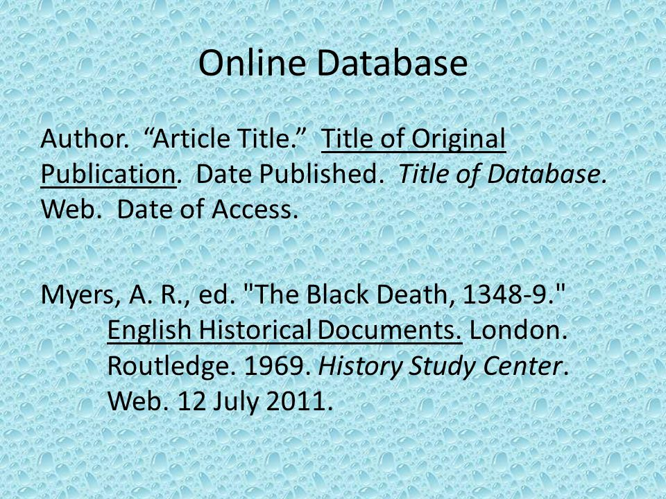 Online Database Author. Article Title. Title of Original Publication.
