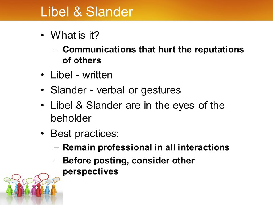Libel & Slander What is it.