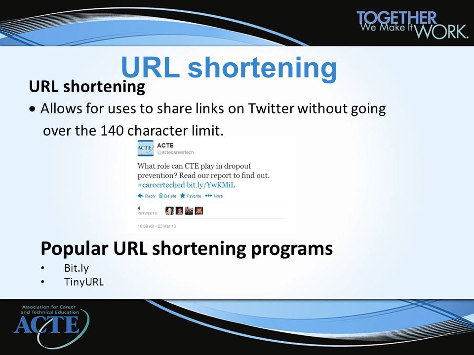 URL shortening  Allows for uses to share links on Twitter without going over the 140 character limit.