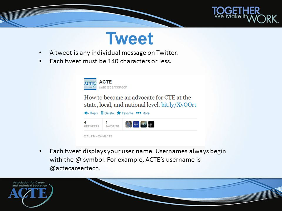 Tweet A tweet is any individual message on Twitter.