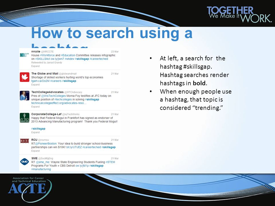 How to search using a hashtag At left, a search for the hashtag #skillsgap.