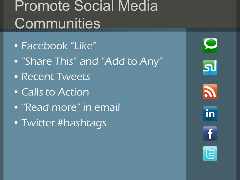 Promote Social Media Communities Facebook Like Share This and Add to Any Recent Tweets Calls to Action Read more in  Twitter #hashtags