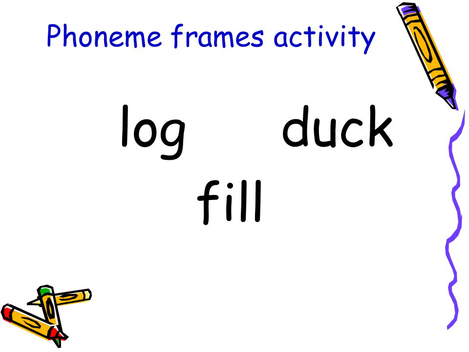 Phoneme frames activity log duck fill