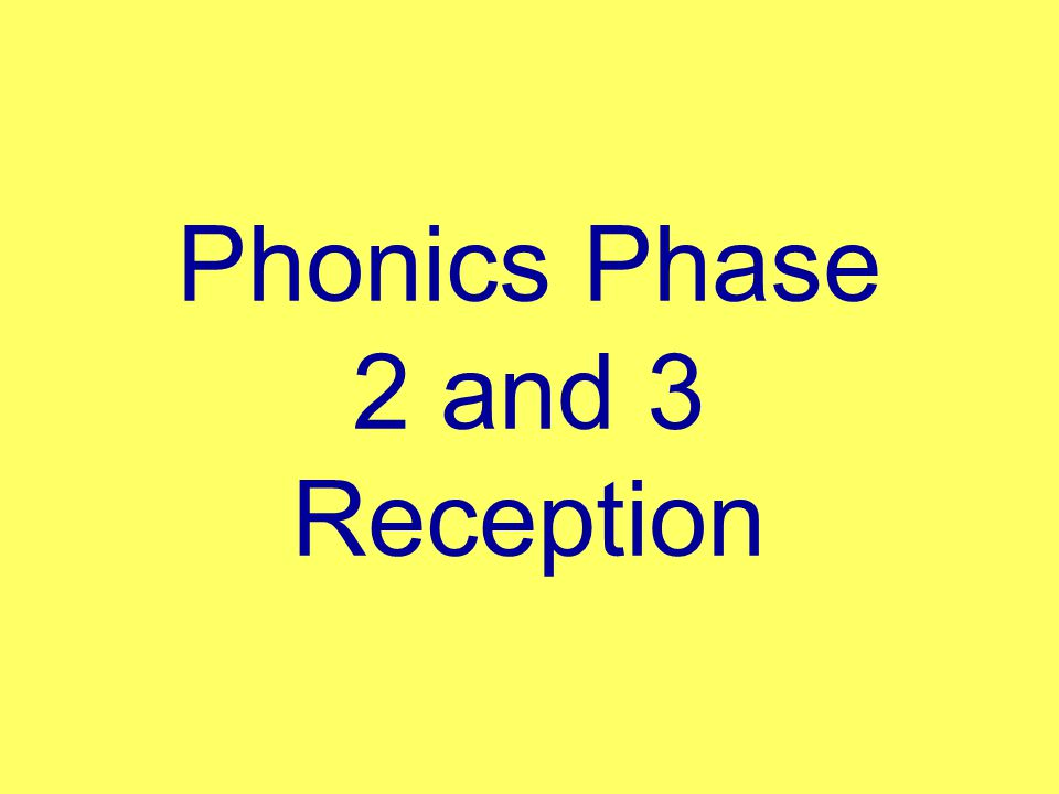Phase One was designed to help children to: Listen attentively Enlarge vocabulary Speak confidently Discriminate phonemes Reproduce audibly the phonemes they hear