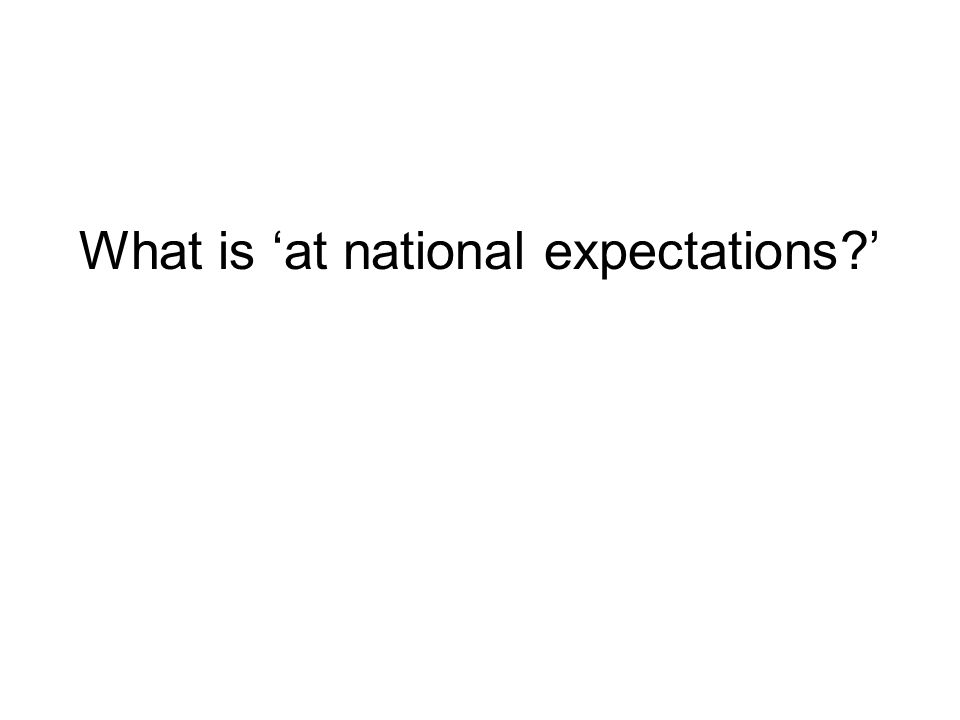 What is 'at national expectations '