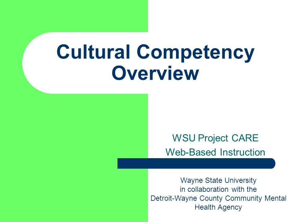 Cultural Competency Overview Wsu Project Care Web Based Instruction