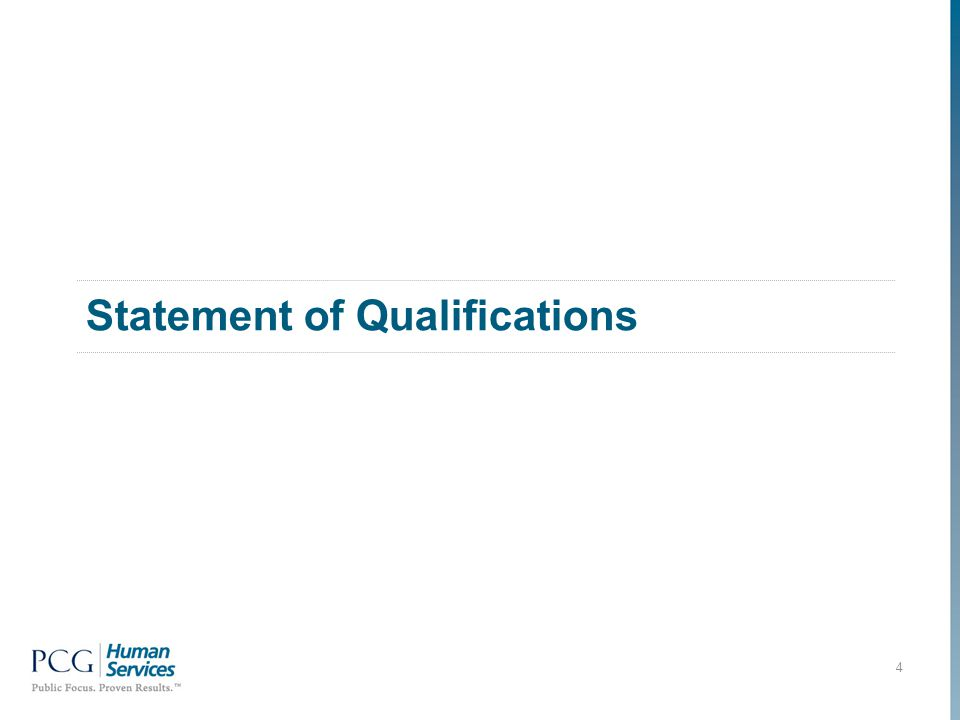 Statement of Qualifications 4