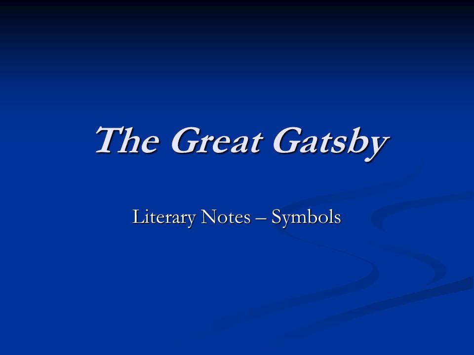 The Great Gatsby Literary Notes Symbols Symbols The Green Light