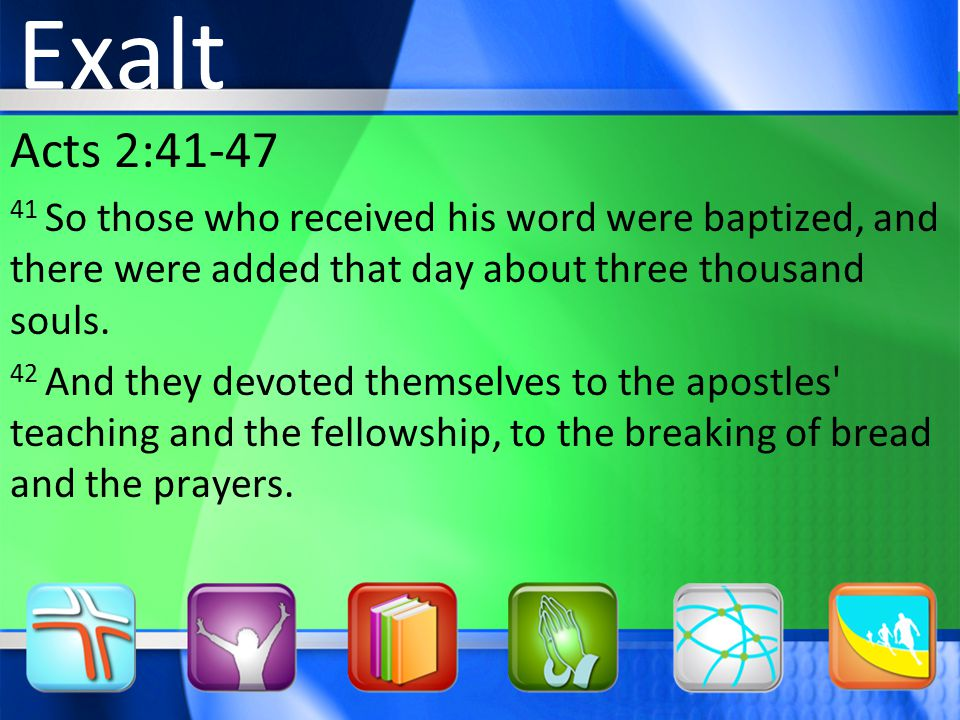 Acts 2: So those who received his word were baptized, and there were added that day about three thousand souls.