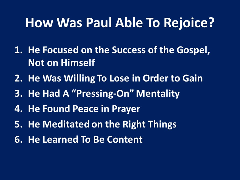 How Was Paul Able To Rejoice.
