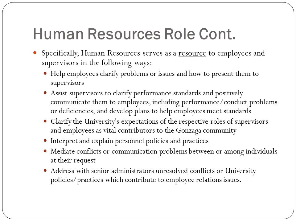 Human Resources Role Cont.