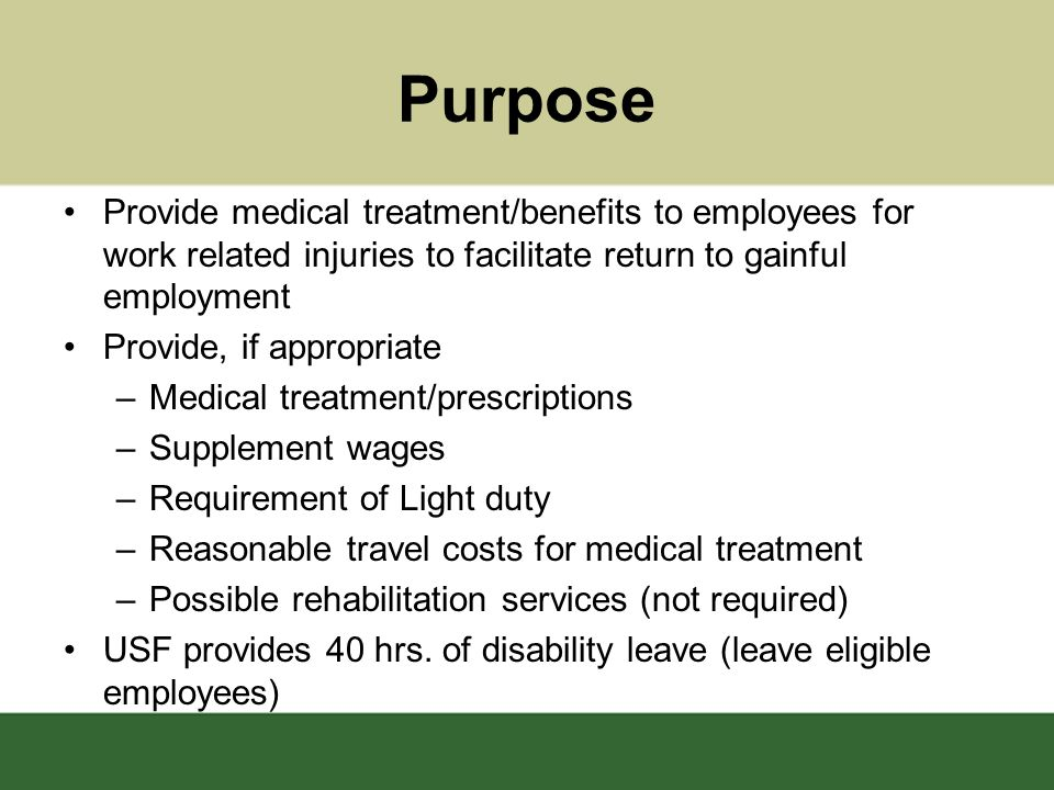 Purpose Provide Medical Treatment/benefits To Employees For Work Related  Injuries To Facilitate Return To Pictures Gallery