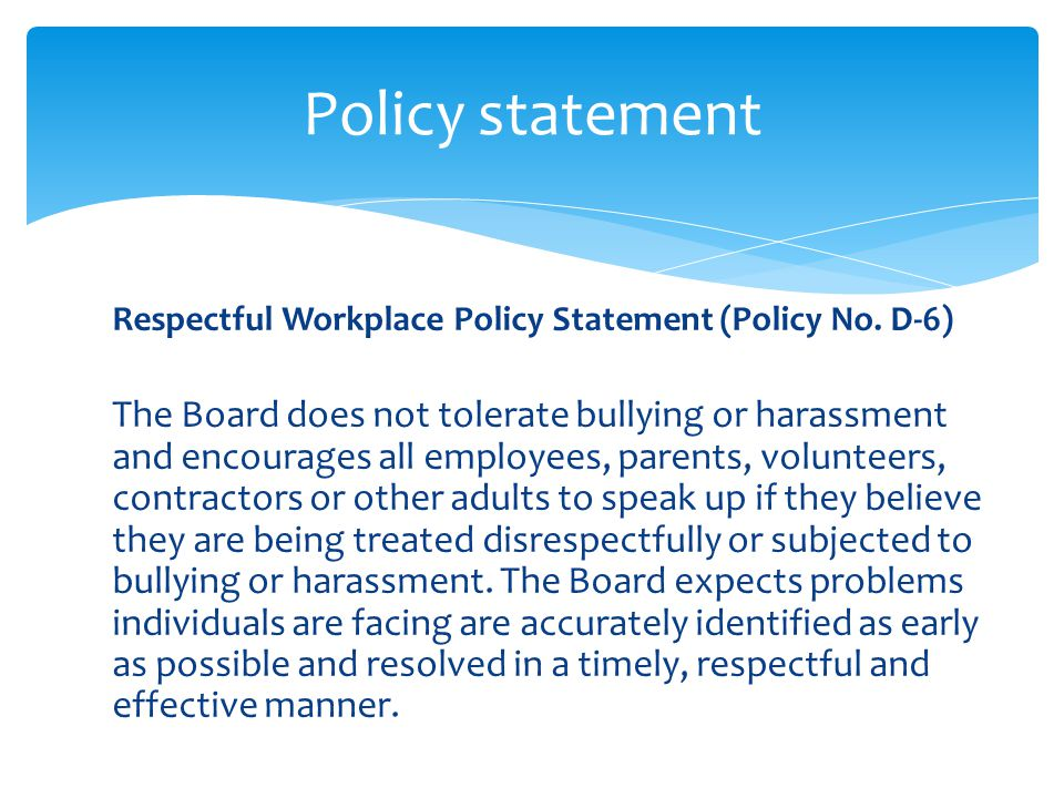 Respectful Workplace Policy Statement (Policy No.