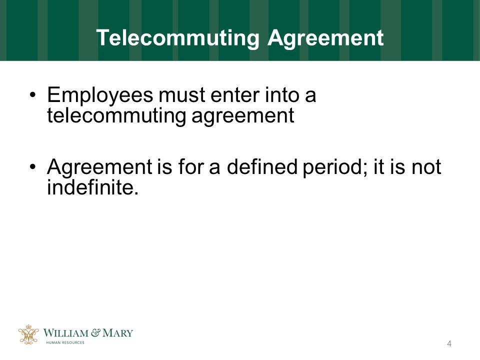New Policies 1 Telecommuting Telecommuting Is A Voluntary Work