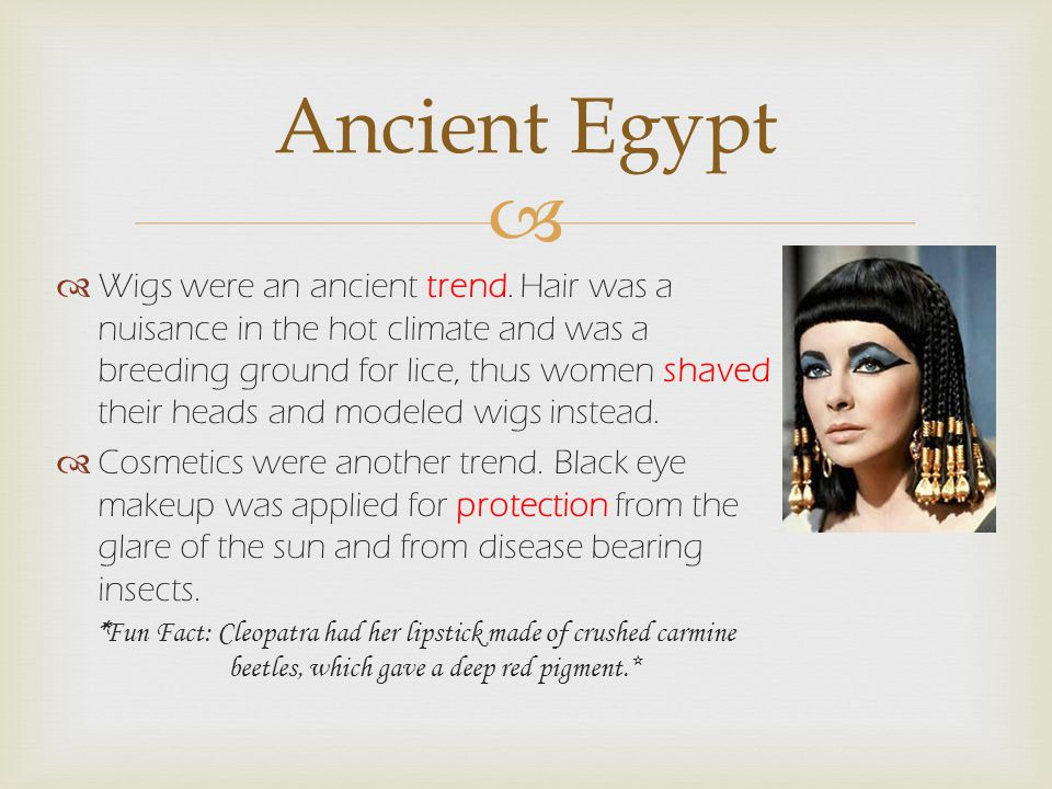 The hot dry weather played a major role in shaping Egyptian fashion